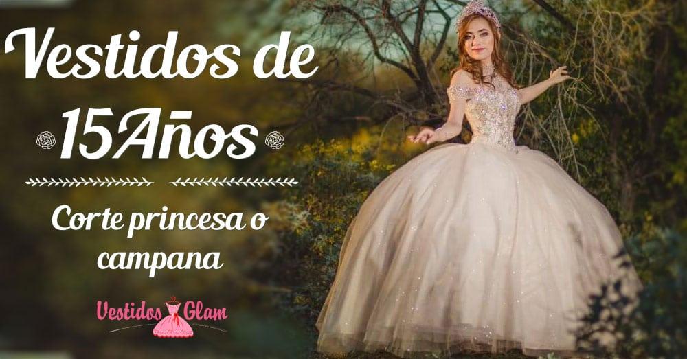 Vestidos de Quinceañeras o 15 con corte princesa o campana